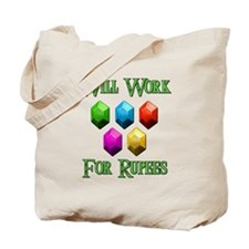 Will Work For Rupees Tote Bag