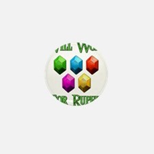 Will Work For Rupees Mini Button
