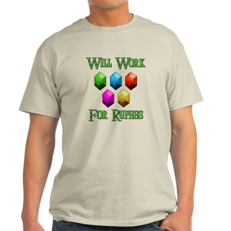 Will Work For Rupees Light T-Shirt