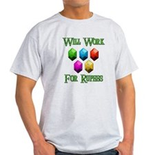 Will Work For Rupees T-Shirt