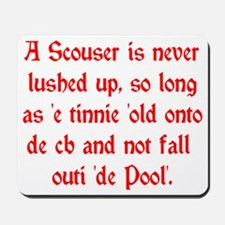 Scouser Lushed Up Red Mousepad