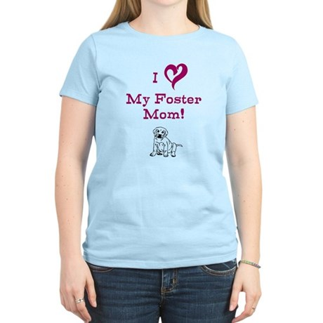 Love My Foster Mom with puppy Women's Light T-Shir
