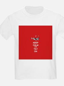 Keep Calm and Tilt On T-Shirt