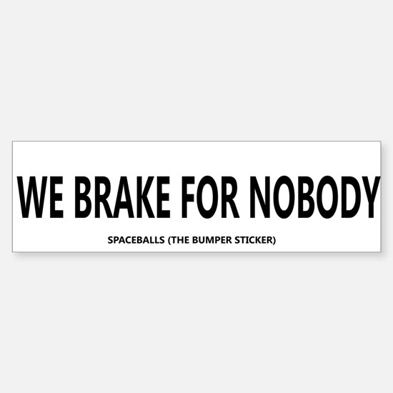 spaceballs the bumper sticker Sticker (Bumper)
