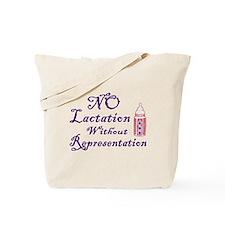 No Lactation Without Representation! Tote Bag