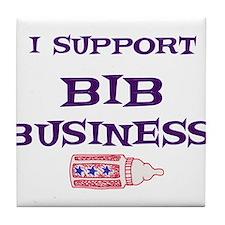 I Support Bib Business! Tile Coaster
