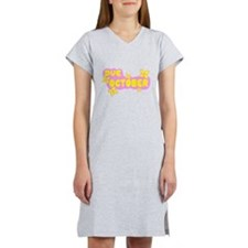 DUE IN OCTOBER Women's Nightshirt