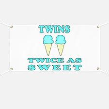 TWINS TWICE AS SWEET Banner
