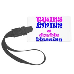 TWINS A DOUBLE BLESSING Luggage Tag