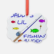 DADDY'S FISHIN' BUDDY Ornament