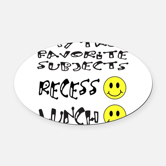 LUNCH AND RECESS Oval Car Magnet