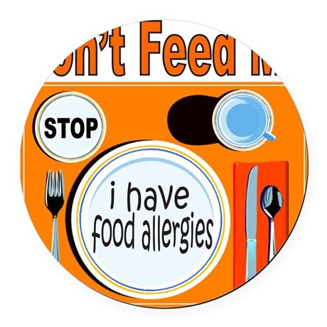 DON'T FEED ME Round Car Magnet