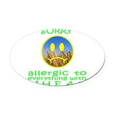 ALLERGIC TO WHEAT Oval Car Magnet