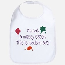 I'm Not a Messy Eater - This is Modern Art! Bib