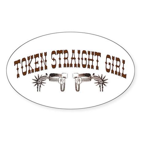 Token Straight Girl - Rodeo S Oval Sticker
