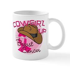 Cowgirl Up Against Breast Cancer Mug