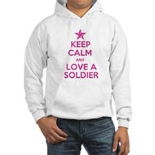 Keep Calm and Love a Soldier Jumper Hoody