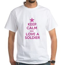 Keep Calm and Love a Soldier Shirt