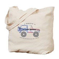 You're not driving a Jeep, are you? Tote Bag