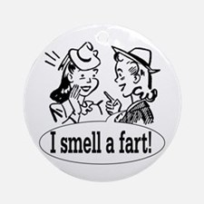 I smell a fart! Ornament (Round)