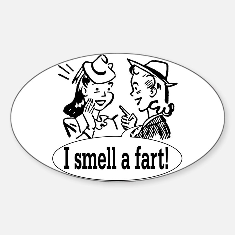 I smell a fart! Oval Decal
