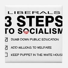 3 Steps To Socialism Tile Coaster