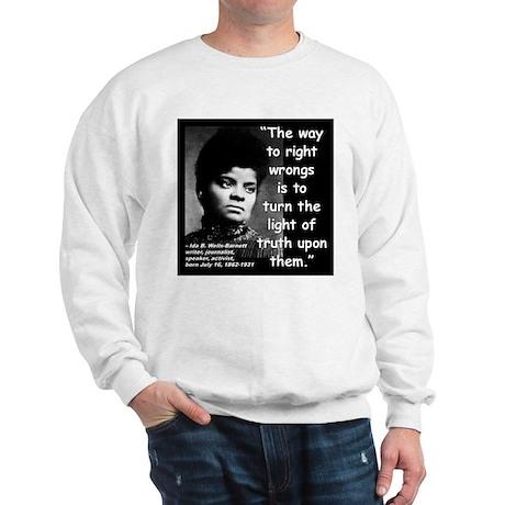 Wells Truth Quote 2 Sweatshirt