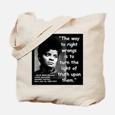 Wells Truth Quote 2 Tote Bag