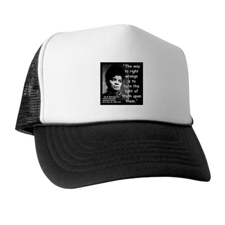 Wells Truth Quote 2 Trucker Hat