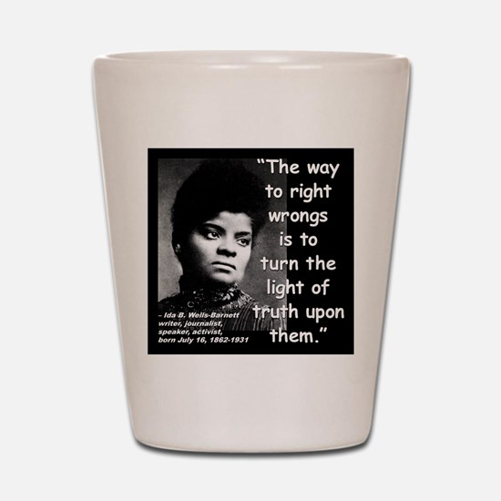 Wells Truth Quote 2 Shot Glass