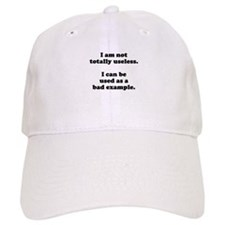 I am not totally useless used as bad example Baseball Cap