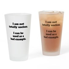 I am not totally useless used as bad example Drink