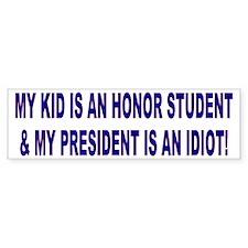 My Kid - My President Bumper Sticker