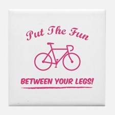 Put the fun between your legs! Tile Coaster