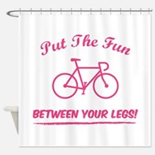 Put the fun between your legs! Shower Curtain