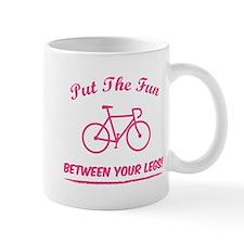 Put the fun between your legs! Mug
