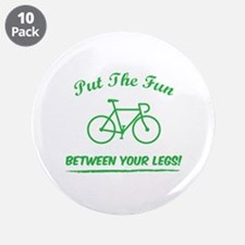"""Put the fun between your legs! 3.5"""" Button (10 pac"""