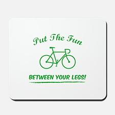 Put the fun between your legs! Mousepad