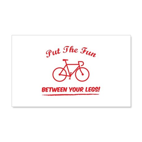 Put the fun between your legs! 22x14 Wall Peel