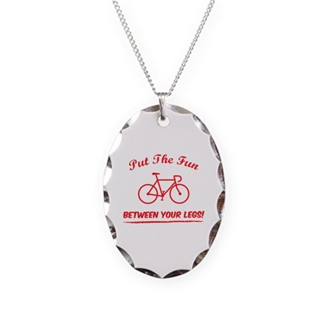 Put the fun between your legs! Necklace Oval Charm