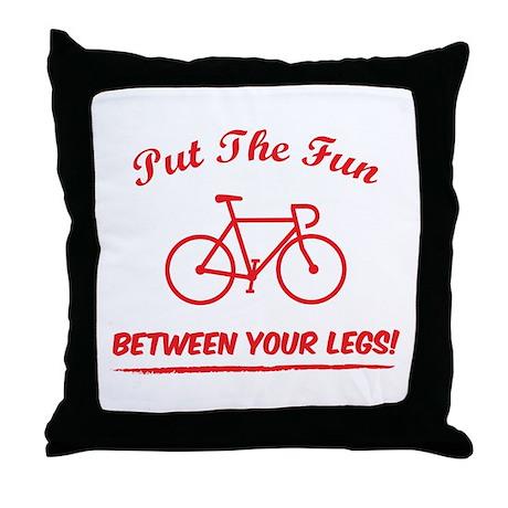 Put the fun between your legs! Throw Pillow