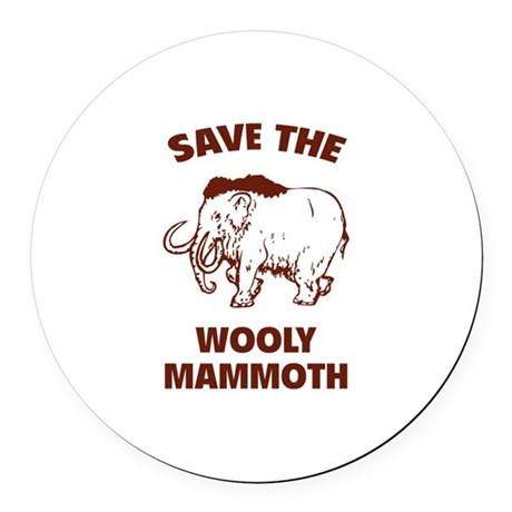 Save the wooly mammoth Round Car Magnet