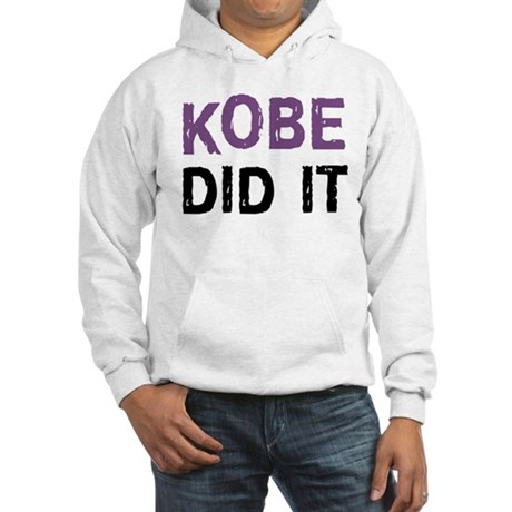 Kobe Did It Hooded Sweatshirt