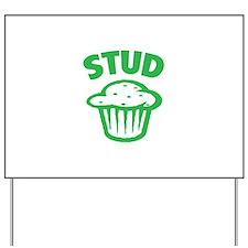 Stud Yard Sign