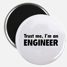 """Trust me, I'm an engineer 2.25"""" Magnet (10 pack)"""