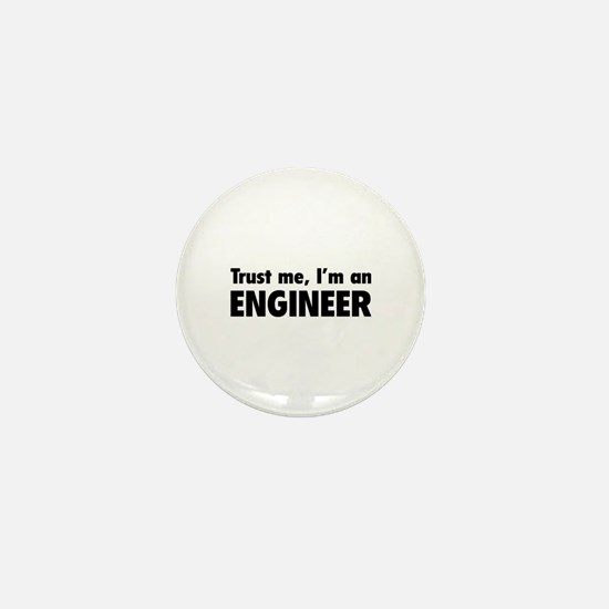Trust me, I'm an engineer Mini Button (10 pack)