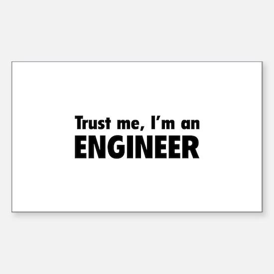 Trust me, I'm an engineer Sticker (Rectangle)