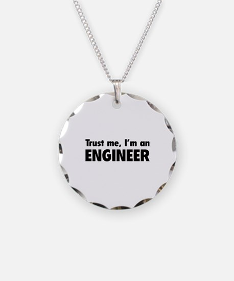 Trust me, I'm an engineer Necklace