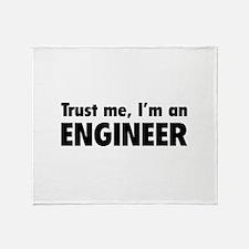 Trust me, I'm an engineer Throw Blanket