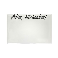 Adios Bitchachos Rectangle Magnet (10 pack)